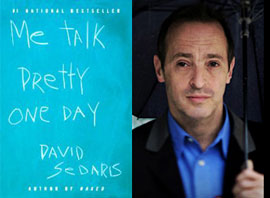 """Me Talk Pretty One Day"" to hit bookstores"