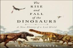 «ظهور و سقوط دایناسور ها» شما را شگفت زده می کند