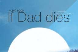 English audiobook 'If Dad Dies' released